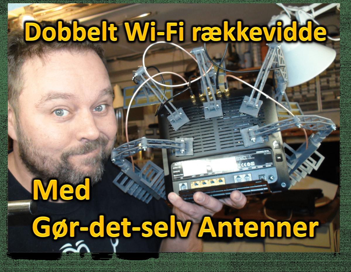 Dobbelt Wi-Fi rækkevidde!!