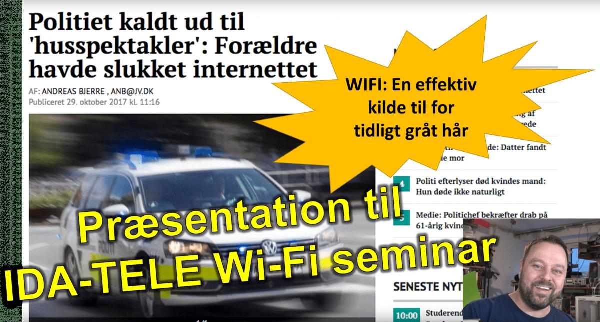 Problemet med Wi-Fi: Mit indlæg ved IDA-TELE Februar 2018