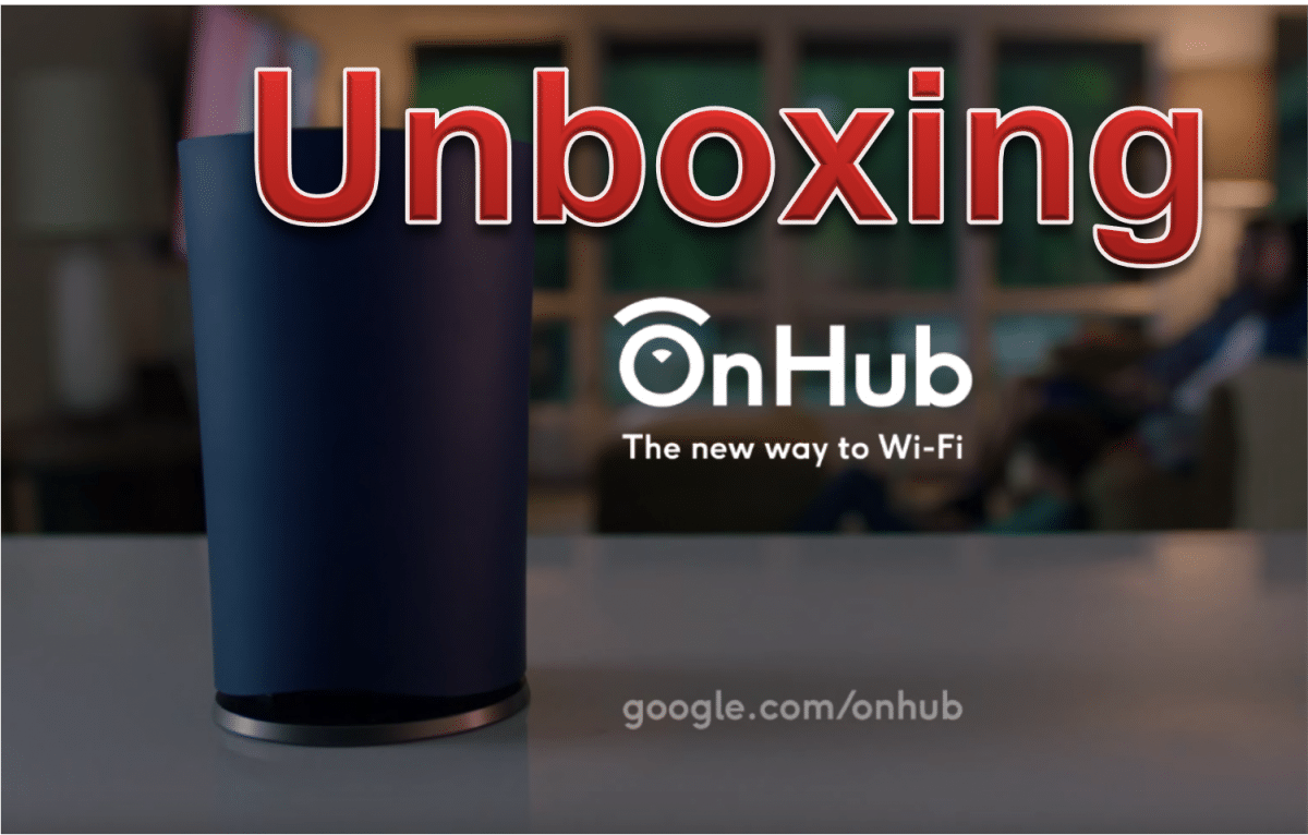 Google OnHub unboxing & installation